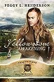 Yellowstone Awakening (Yellowstone Romance Book 7)
