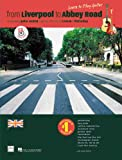From Liverpool to Abbey Road: A Guitar Method Featuring 33 Songs of Lennon & McCartney (Guitar TAB)