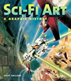 Sci-Fi Art, Alex Summersby and Steve Holland, 0061684899