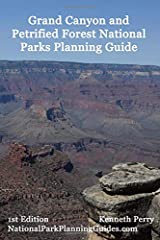 Grand Canyon and Petrified Forest National Parks Planning Guide Paperback