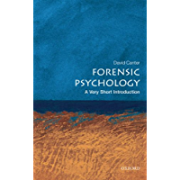 Forensic Psychology: A Very Short Introduction (Very Short Introductions)