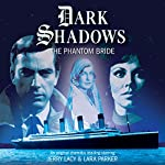 Dark Shadows - The Phantom Bride | Mark Thomas Passmore