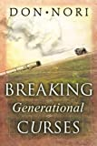 Breaking Generational Curses, Don Nori, 0768422825