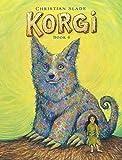 Korgi Book 4: The Problem With Potions