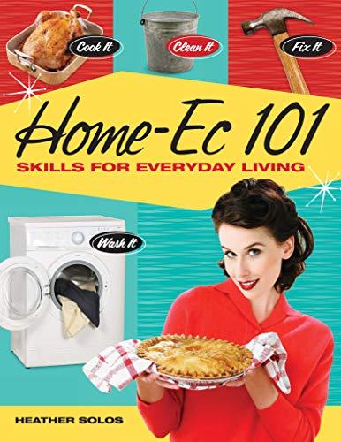 Home-Ec 101: Skills for Everyday Living