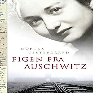 Pigen fra Auschwitz Audiobook