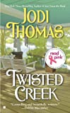 Read Pink Twisted Creek, Jodi Thomas, 0425263010