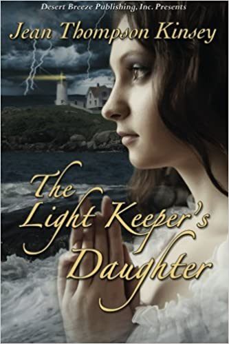 The Light Keepers Daughter Jean Thompson Kinsey 9781612529561