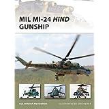 Mil Mi-24 Hind Gunship (New Vanguard Book 171)