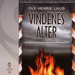 Vindenes alter (En saga fra Danmark på Svend Estridsøns tid 3)