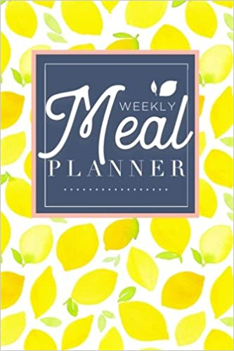 meal planner track and plan your meals weekly 52 week food planner