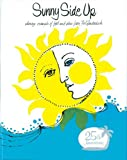 Sunny Side Up, The Junior League of Greater Fort Lauderdale, Inc, 0960415823