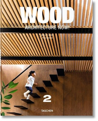 Wood Architecture Now! Vol. 2 (Wood Architecture Now 2) (Englisch) Gebundenes Buch – 20. Mai 2013 Philip Jodidio TASCHEN 3836535939 Architektur