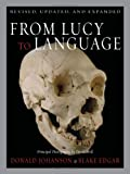 From Lucy to Language, Donald E. Johanson and Blake Edgar, 0684810239
