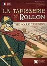 La Tapisserie de Rollon par Renaud