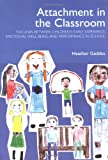 Attachment in the Classroom, Heather Geddes, 1903269083