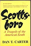 Scottsboro : Tragedy of the American South, Carter, Dan T., 0807105686