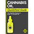 Cannabis Oil:QuickStart Guide - The Simplified Beginner's Guide to Cannabis Oil (Cannabis Oil, Hemp Oil, Rick Simpson Oil)
