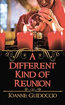 A Different Kind of Reunion (A Gilda Greco Mystery) by [Guidoccio, Joanne]