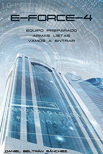 Descargar Libro E-force-4 Daniel Beltrán Sánchez