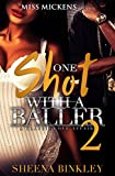 One Shot With A Baller 2: A Classic Love Story