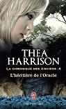 La chronique des anciens, Tome 4 : L'héritière de l'Oracle par Harrison