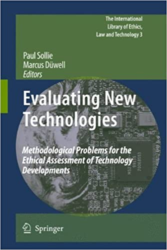 Book Evaluating New Technologies: Methodological Problems for the Ethical Assessment of Technology Developments. (The International Library of Ethics, Law and Technology)