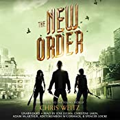The New Order | Chris Weitz