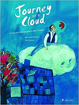 journey on a cloud a childrens book inspired by marc chagall