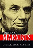 Lincoln's Marxists