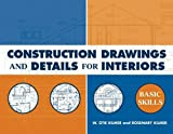 Construction Drawings and Details for Interiors:Basic Skills
