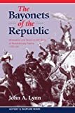Bayonets of the Republic, John A. Lynn, 0813329450