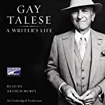 A Writer's Life | Gay Talese
