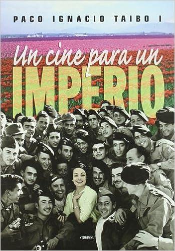 Un cine para un imperio: Películas en la España franquista