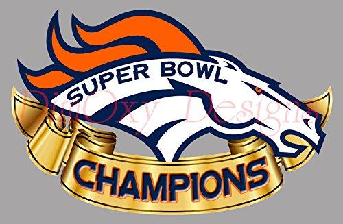 Denver Broncos Super Bowl 50 Champions V6 Vinyl Full Color (Outdoor Vinyl Decal)