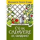 C'è un cadavere in giardino (Italian Edition)
