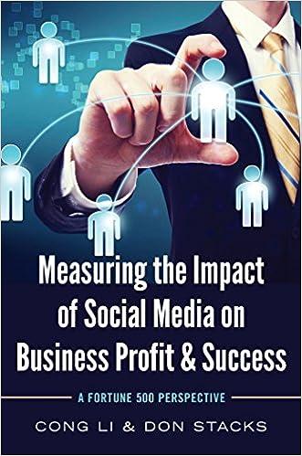 Download gratis e-bøger Measuring the Impact of Social Media on Business Profit & Success: A Fortune 500 Perspective ePub