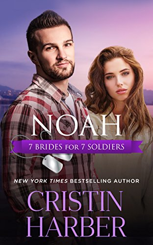 Noah (7 Brides for 7 Soldiers Book -