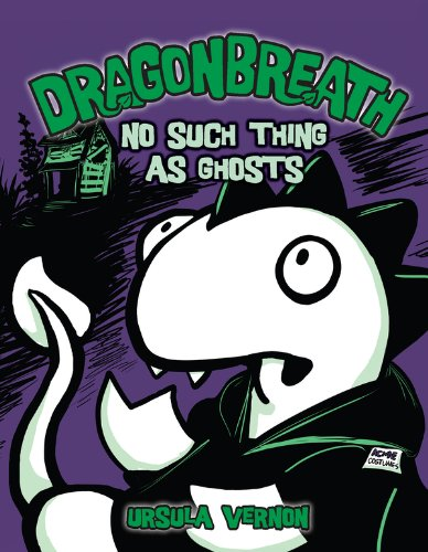 Dragonbreath #5: No Such Thing as Ghosts -