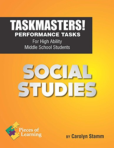 Task Masters - Social Studies! - Performance Tasks for High Ability Middle School Students
