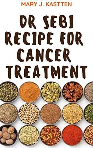 DR SEBI RECIPE FOR CANCER TREATMENT