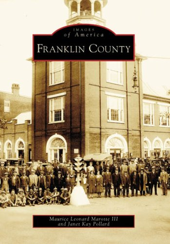 Read Online Franklin County (Images of America: Pennsylvania) PDF