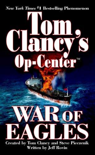 War of Eagles: Op-Center 12 (Tom Clancy's Op-Center) ()