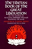 img - for The Tibetan Book of the Great Liberation: Or the Method of Realizing Nirvana Through Knowing the Mind (Galaxy Books) published by Oxford University Press, USA (1968) book / textbook / text book