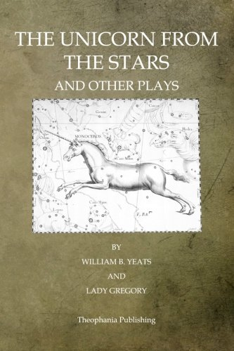 Read Online The Unicorn From The Stars And Other Plays PDF