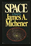 Space, James A. Michener, 0394505557