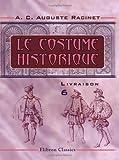 Le costume historique: Livraison 6. Angleterre - Écosse - Hollande - Allemagne - Suisse (French Edition)