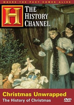 Amazon.com: Christmas Unwrapped - The History of Christmas ...
