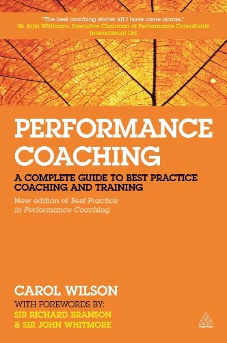 Performance Coaching: A Complete Guide to Best Practice Coaching and Training