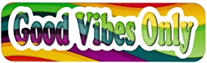 Good Vibes Only - Small Bumper Sticker/Laptop Sticker/Decal